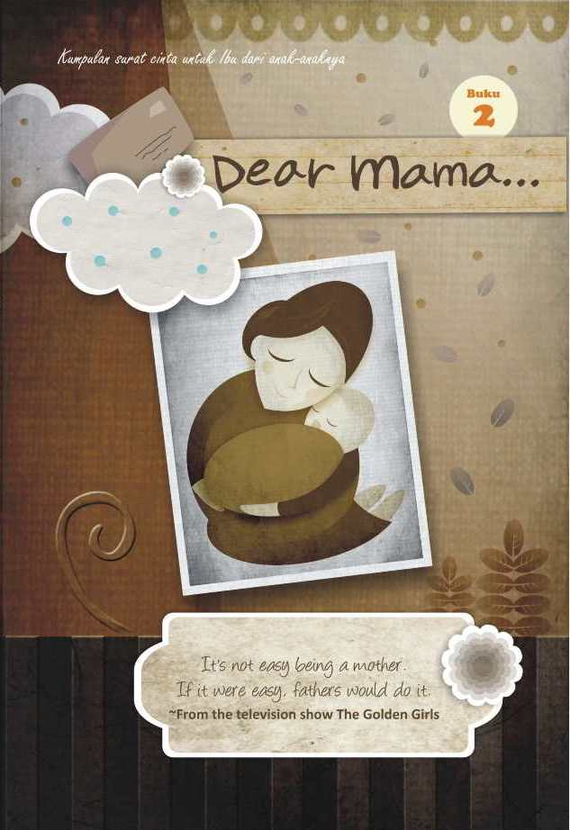 Dear Mama #2